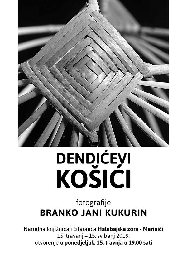 """OTVORENA IZLOŽBA """"DENDIĆEVI KOŠIĆI"""" – 15.4.2019."""